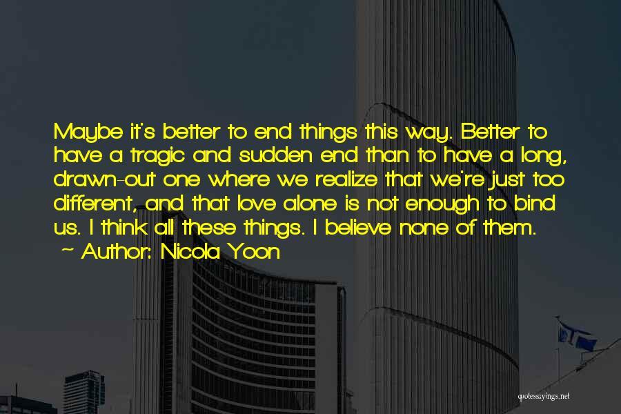 Nicola Yoon Quotes 188922