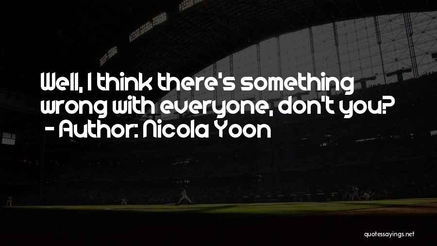 Nicola Yoon Quotes 2168779