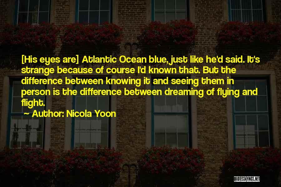 Nicola Yoon Quotes 2262052