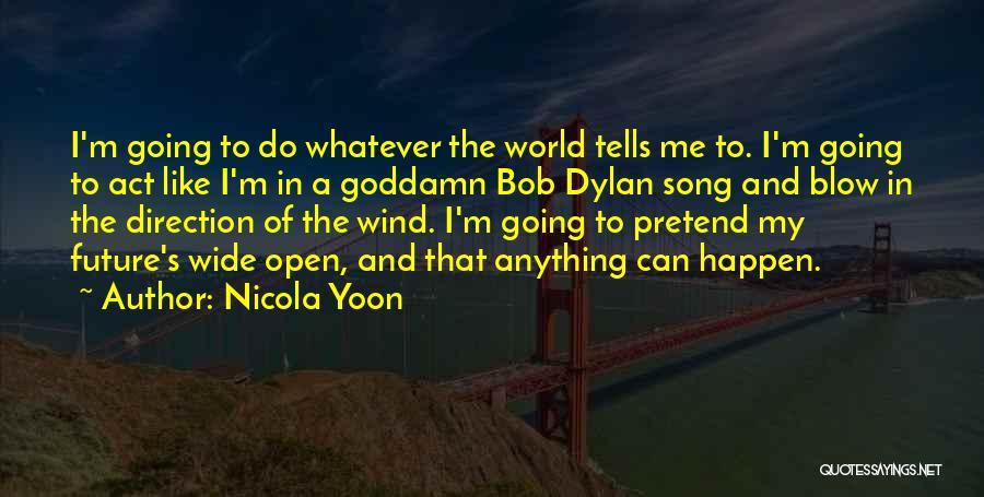 Nicola Yoon Quotes 697922