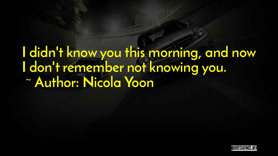 Nicola Yoon Quotes 810926