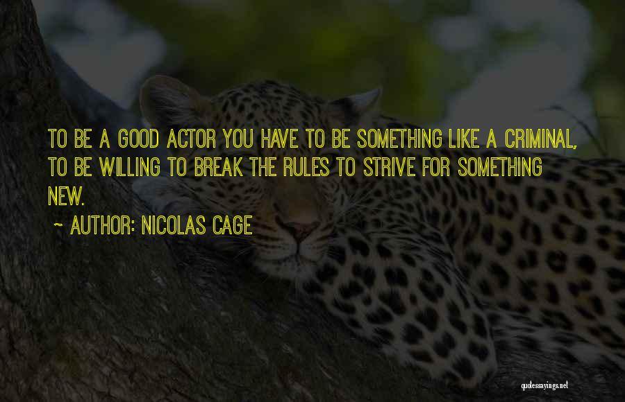Nicolas Cage Quotes 1307050