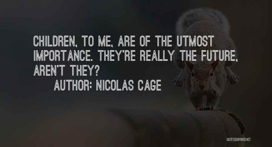 Nicolas Cage Quotes 1330171