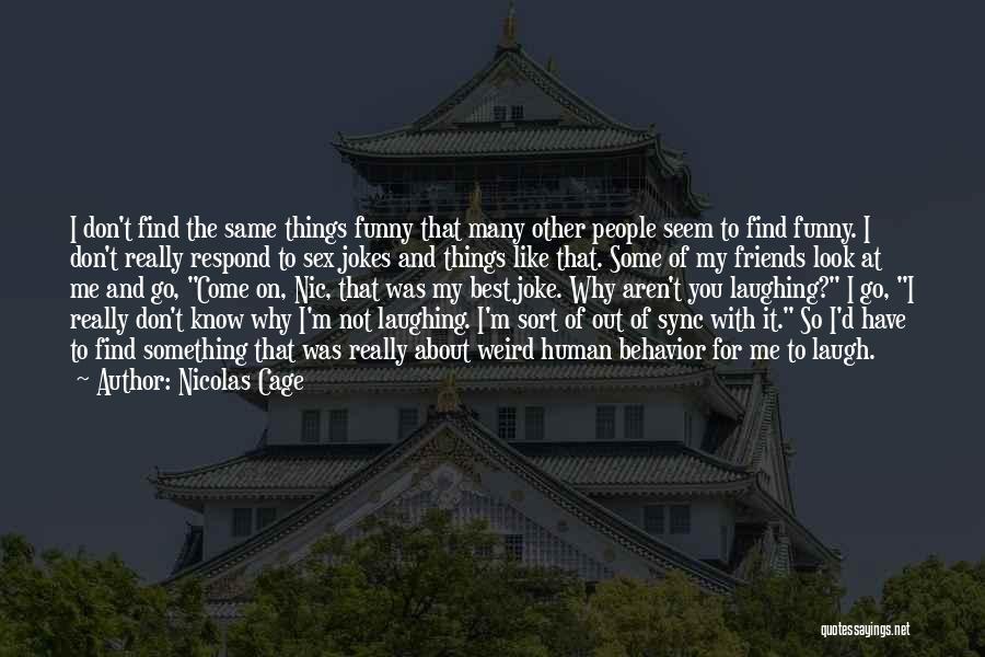 Nicolas Cage Quotes 1440757