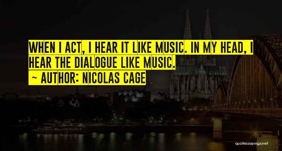 Nicolas Cage Quotes 1451938