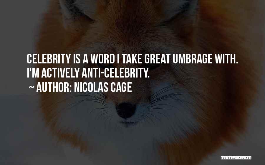 Nicolas Cage Quotes 1543599