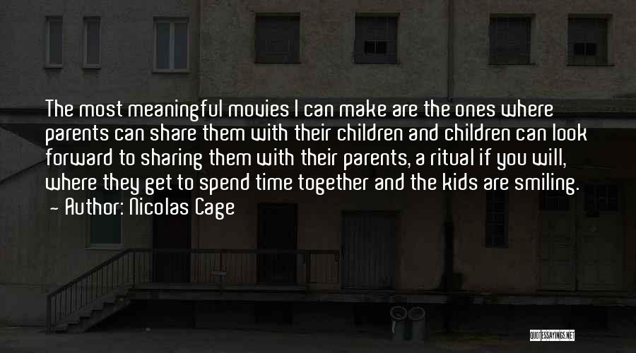 Nicolas Cage Quotes 1709069