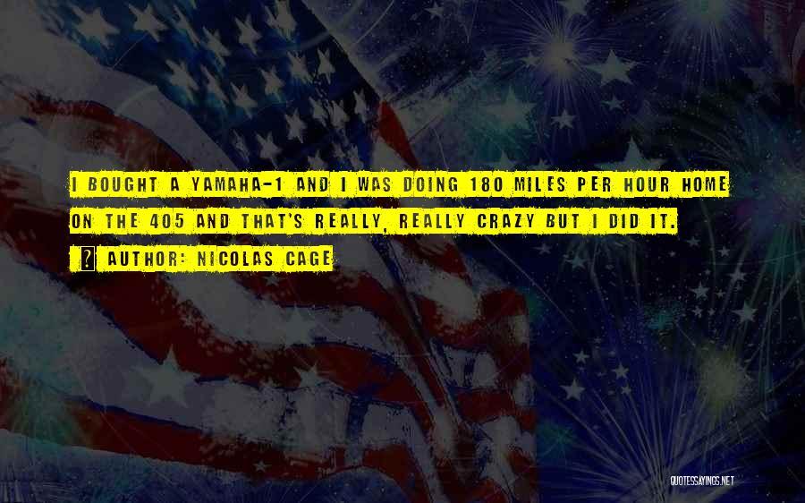 Nicolas Cage Quotes 1718150