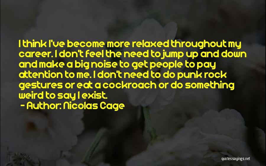Nicolas Cage Quotes 1718404