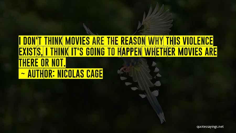 Nicolas Cage Quotes 1720218