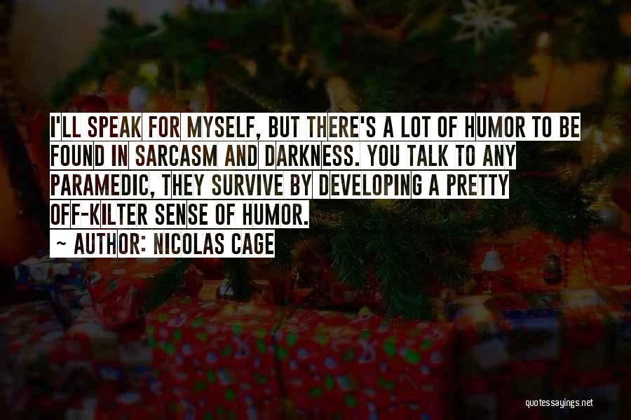 Nicolas Cage Quotes 1743193
