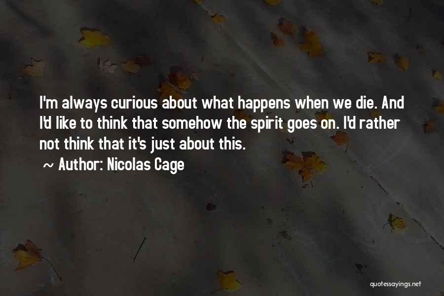 Nicolas Cage Quotes 1781499