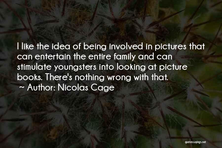 Nicolas Cage Quotes 1864451