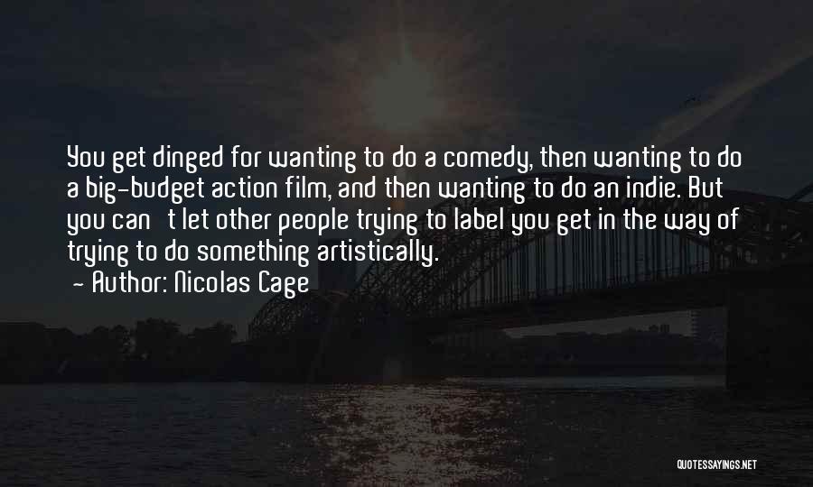 Nicolas Cage Quotes 1973021