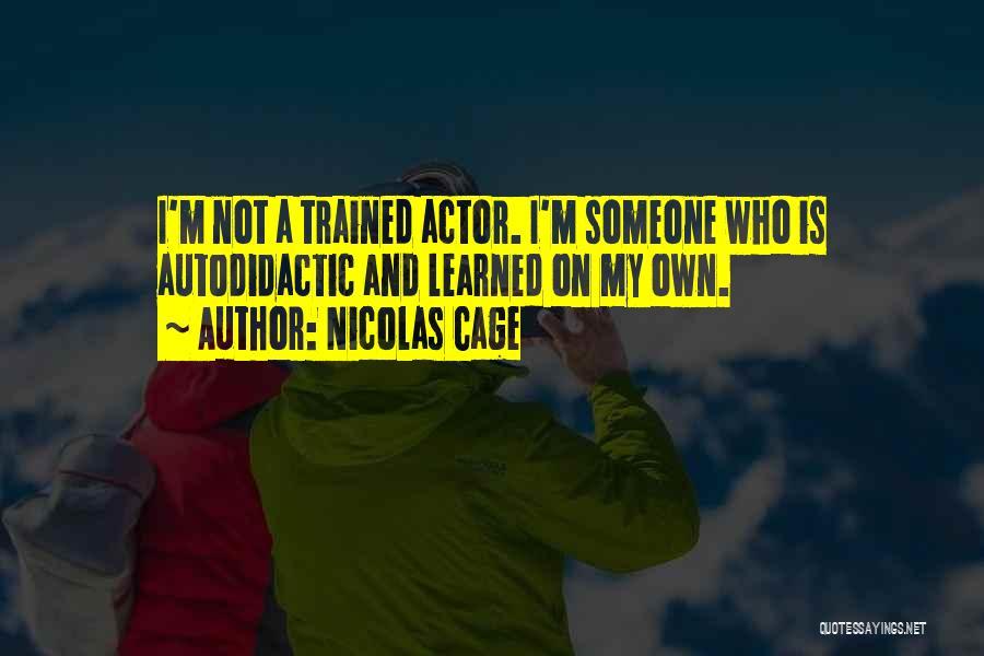 Nicolas Cage Quotes 2069716