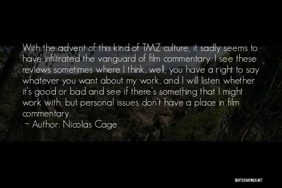 Nicolas Cage Quotes 2159489