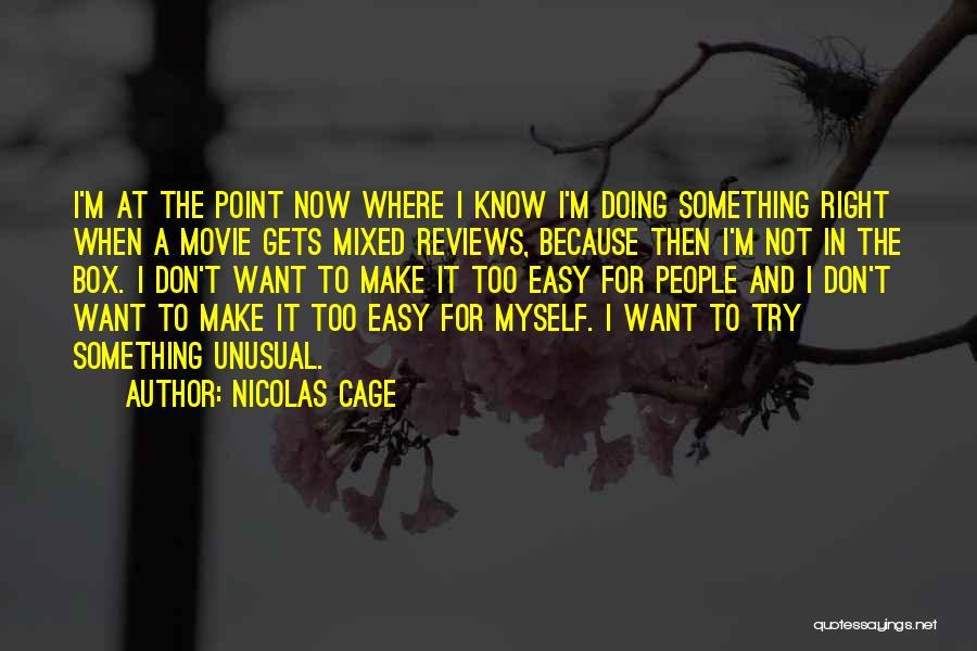 Nicolas Cage Quotes 2198692