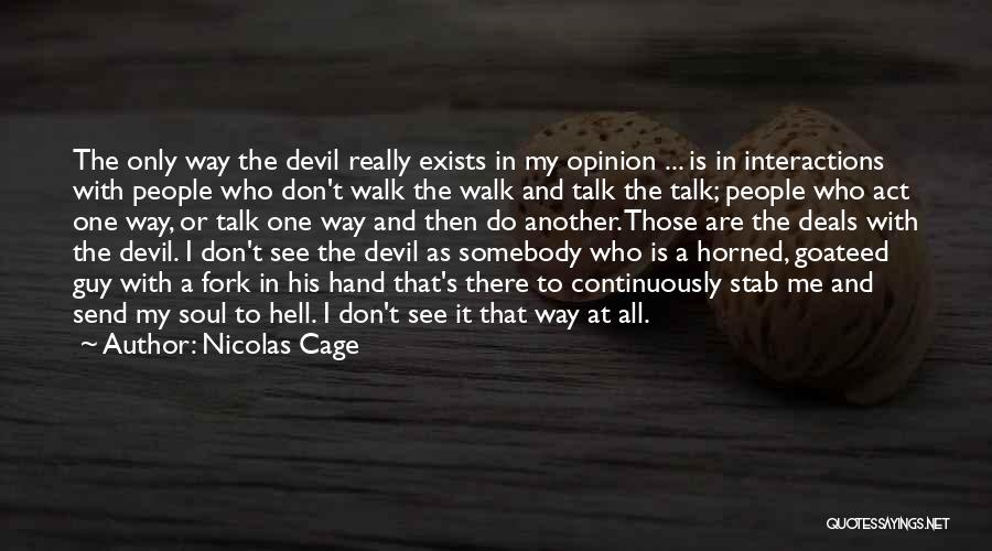 Nicolas Cage Quotes 2201559