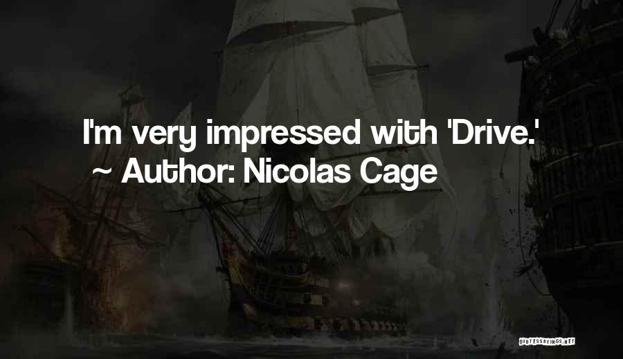 Nicolas Cage Quotes 316893