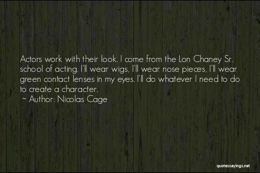 Nicolas Cage Quotes 324837
