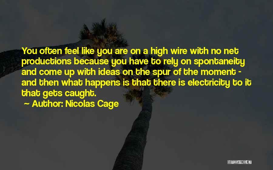 Nicolas Cage Quotes 356348