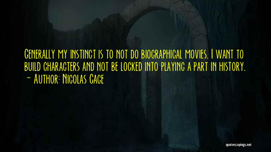 Nicolas Cage Quotes 370014