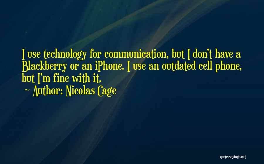 Nicolas Cage Quotes 493460