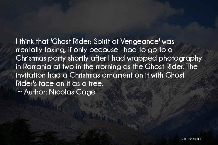 Nicolas Cage Quotes 538659