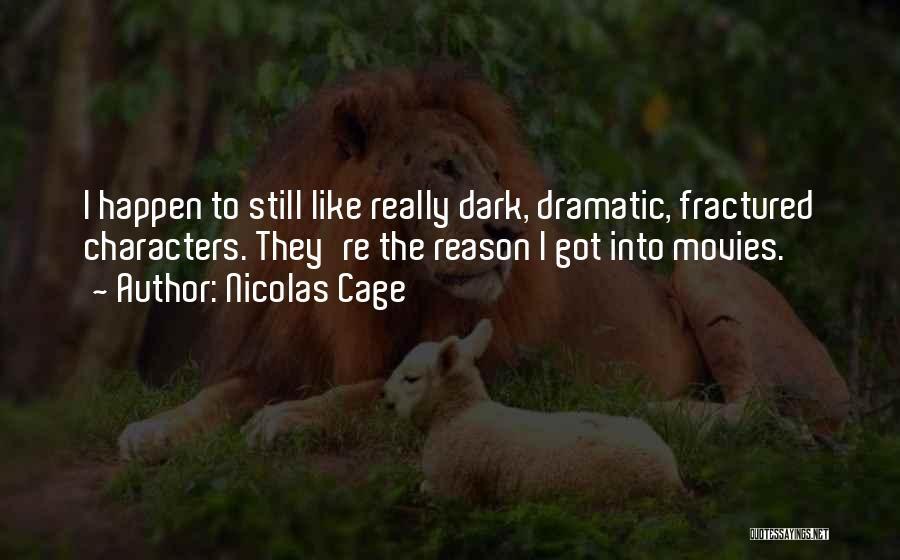 Nicolas Cage Quotes 539347