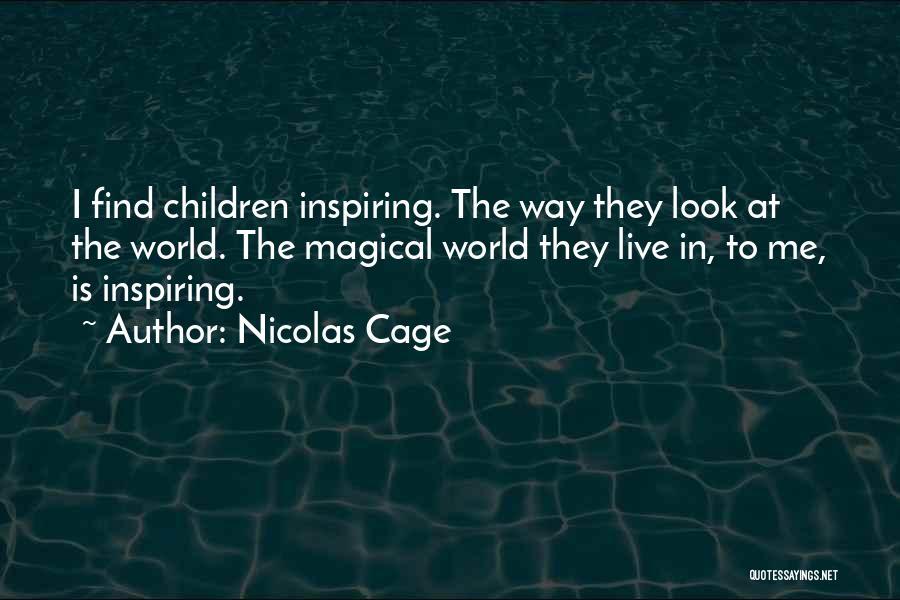 Nicolas Cage Quotes 592839