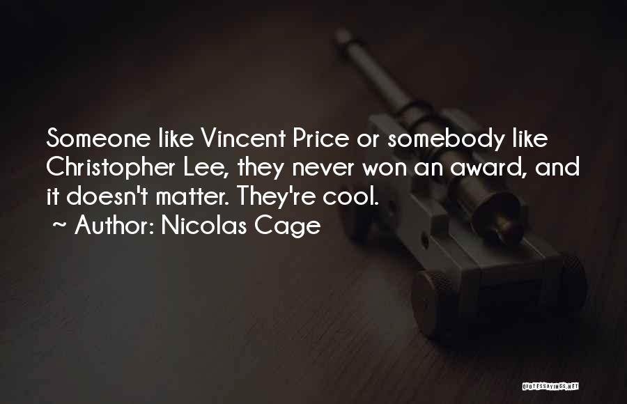 Nicolas Cage Quotes 618921