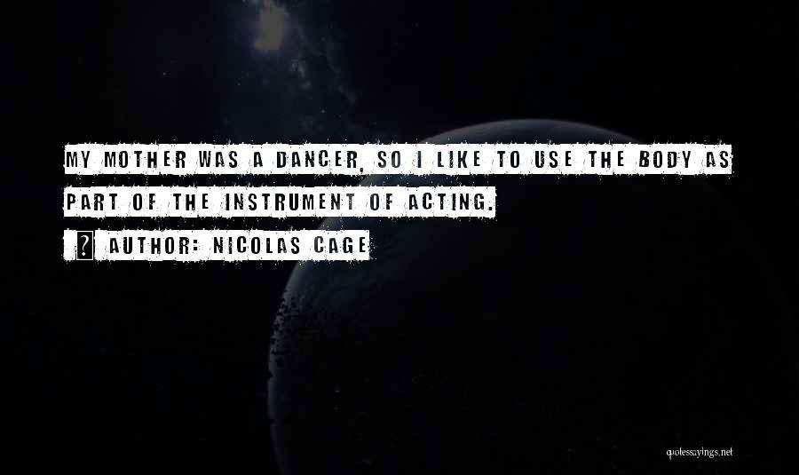 Nicolas Cage Quotes 623225