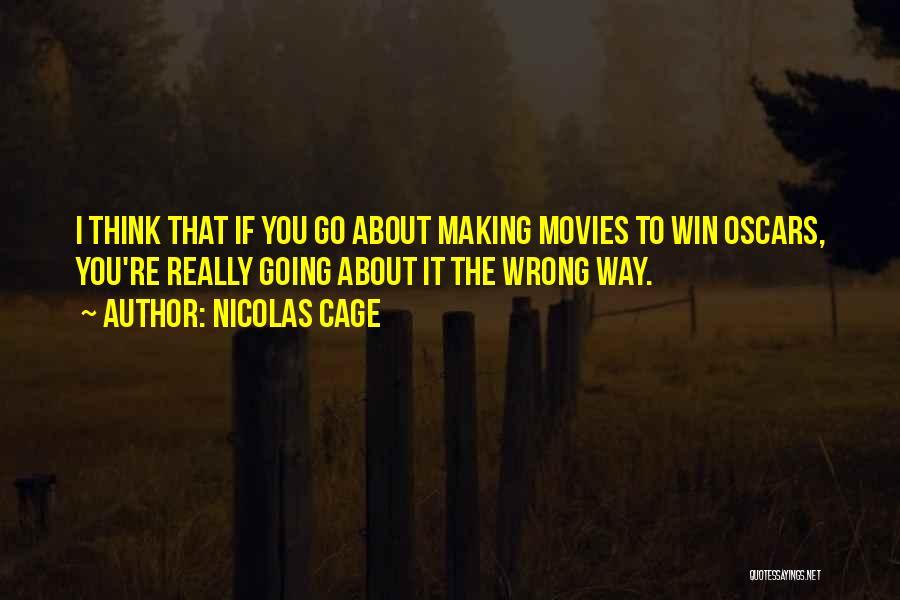Nicolas Cage Quotes 708714