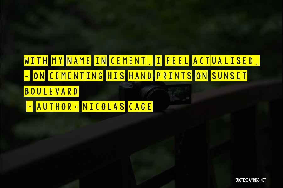 Nicolas Cage Quotes 831774
