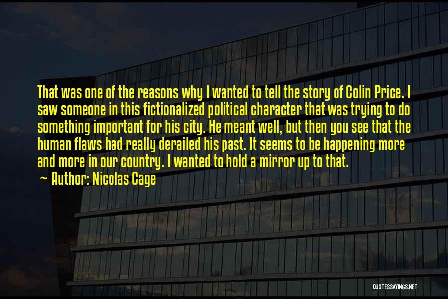 Nicolas Cage Quotes 918524