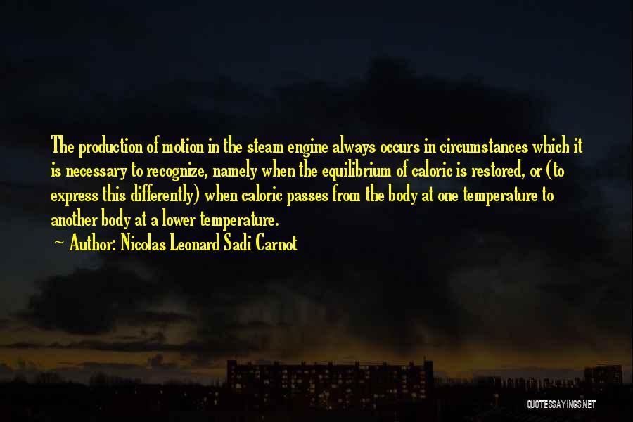 Nicolas Leonard Sadi Carnot Quotes 1799912