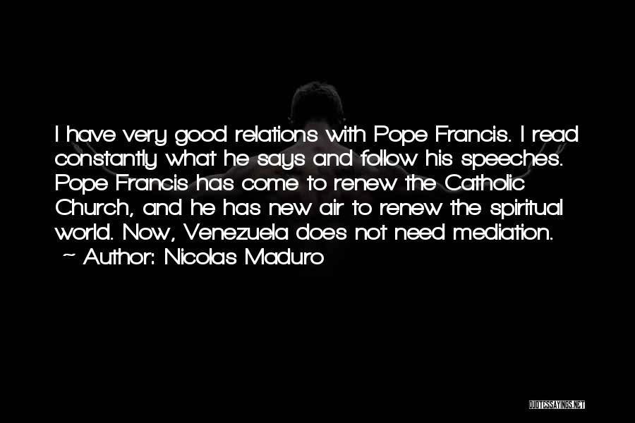 Nicolas Maduro Quotes 260076