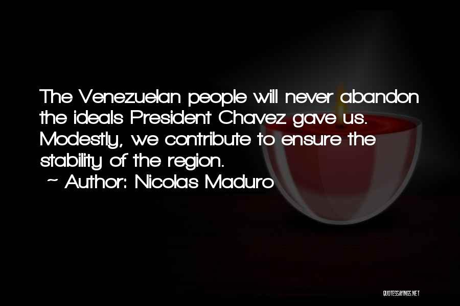 Nicolas Maduro Quotes 320922