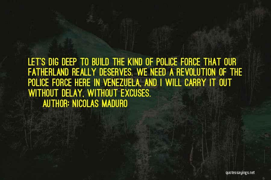 Nicolas Maduro Quotes 642639