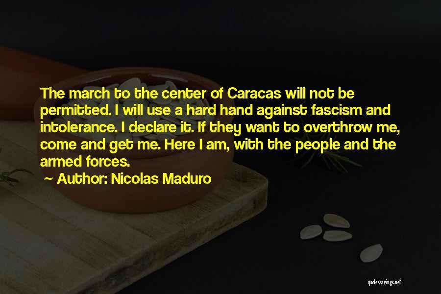 Nicolas Maduro Quotes 859029