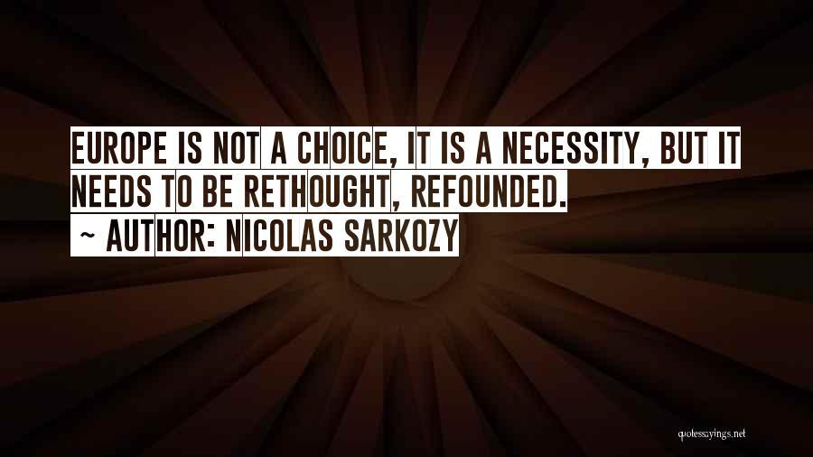 Nicolas Sarkozy Quotes 1031568
