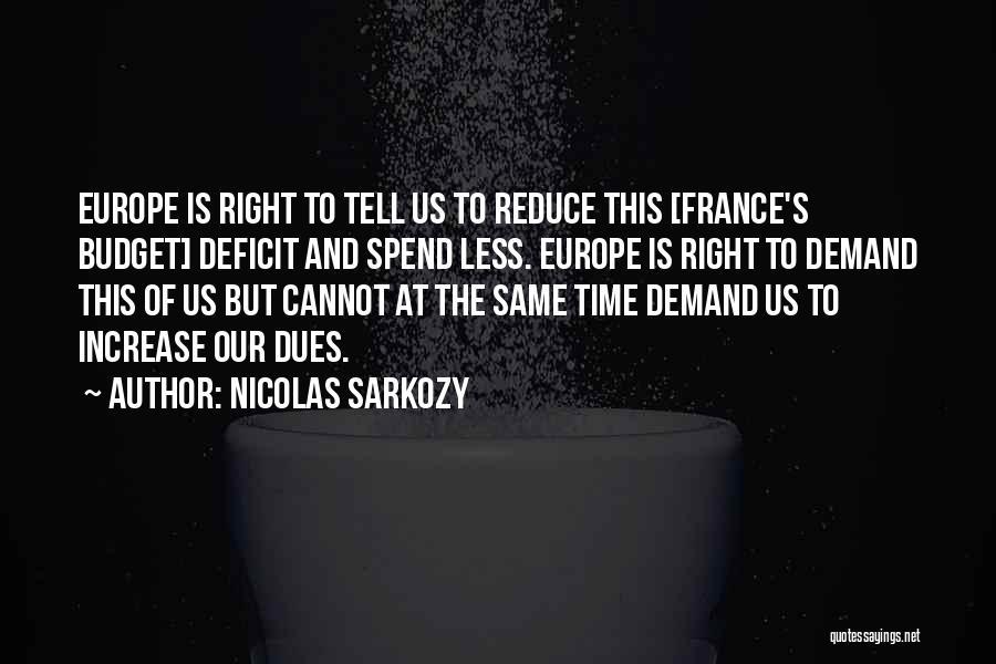 Nicolas Sarkozy Quotes 1281786