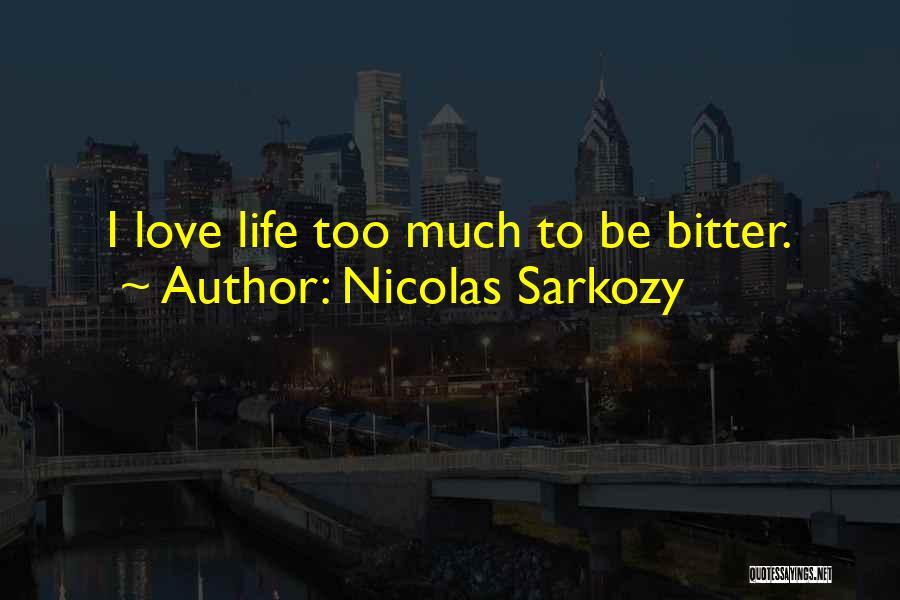 Nicolas Sarkozy Quotes 1285947