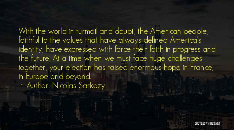 Nicolas Sarkozy Quotes 1417227