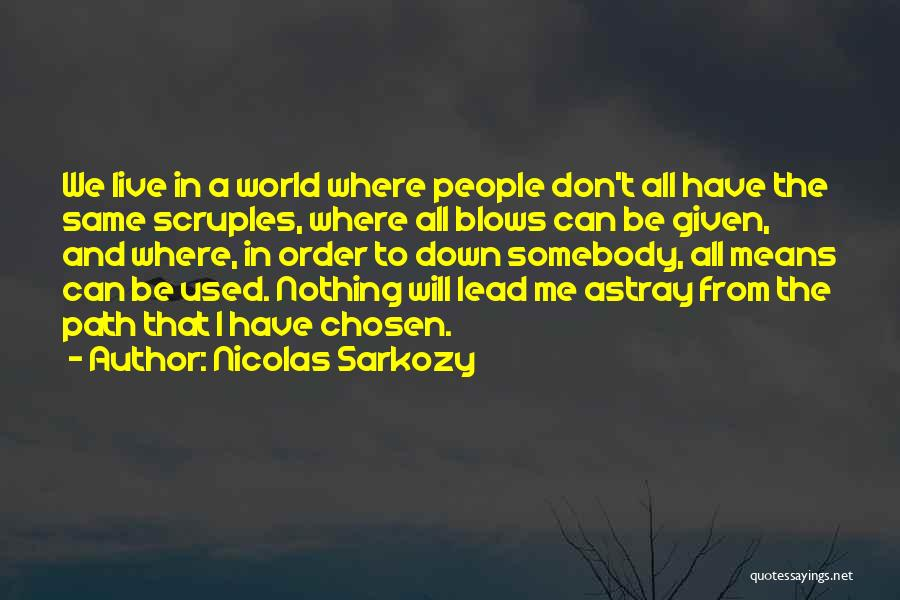 Nicolas Sarkozy Quotes 1606507
