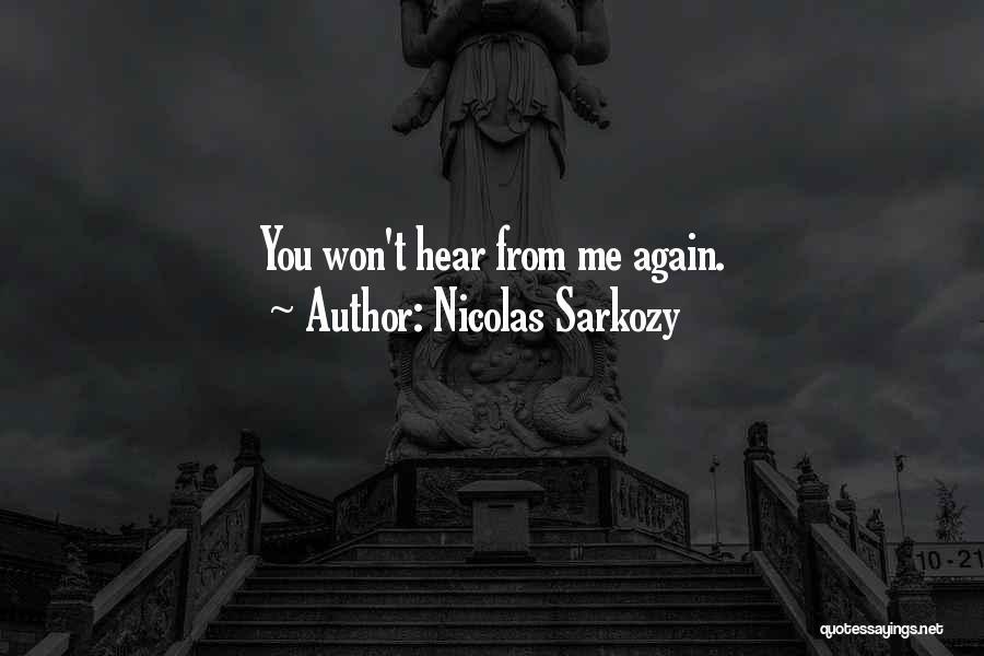 Nicolas Sarkozy Quotes 1687812