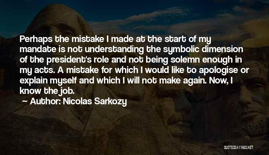 Nicolas Sarkozy Quotes 1861546