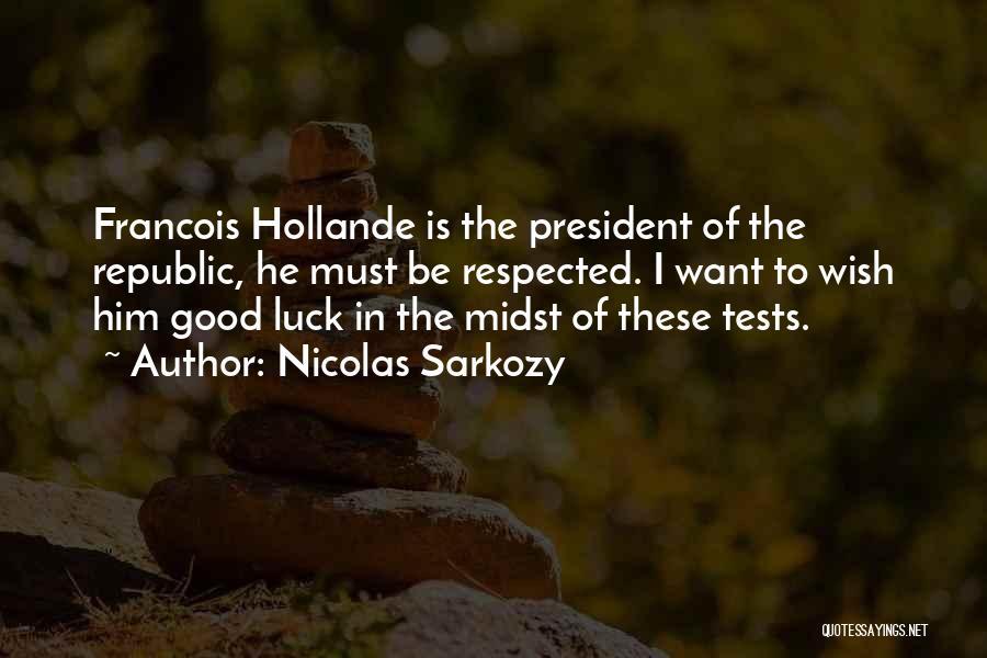 Nicolas Sarkozy Quotes 475294