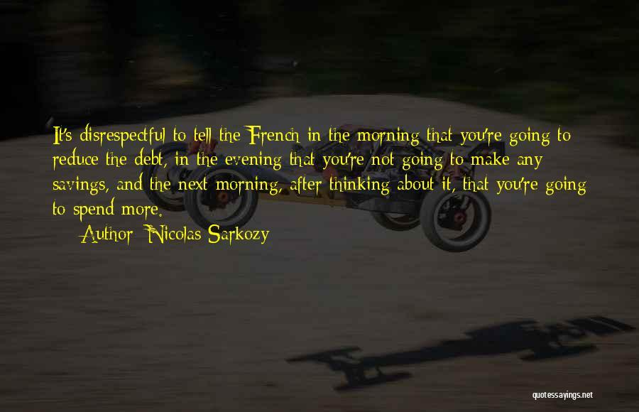 Nicolas Sarkozy Quotes 484645