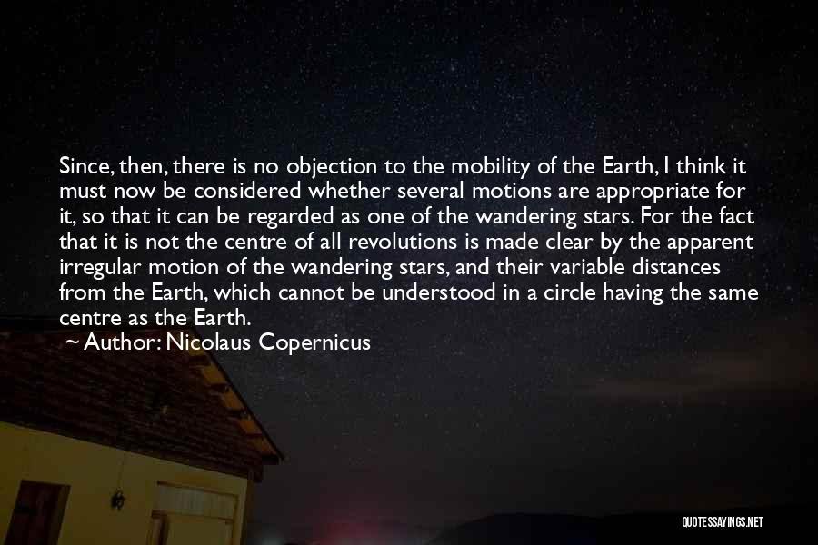 Nicolaus Copernicus Quotes 1030066